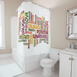 Motivational Words for positive encouragement Shower Curtain