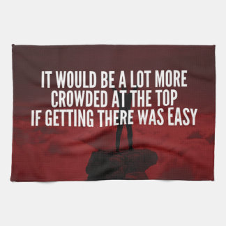 Motivational Words - Getting To The Top Tea Towel