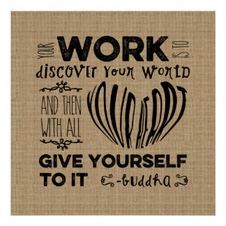 Motivational Your Work is to Discover Your World Poster