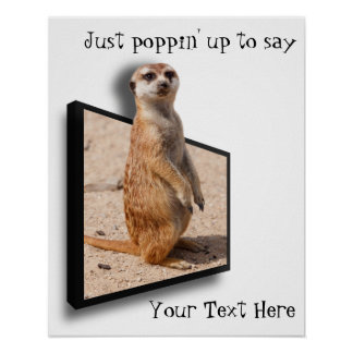 Motivitational Poster | 3D Meerkat Cheering You Up