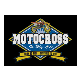 Motocross is My Life Poster