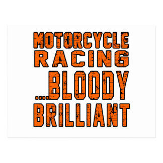 Motorcycle Racing Bloody Brilliant Postcard