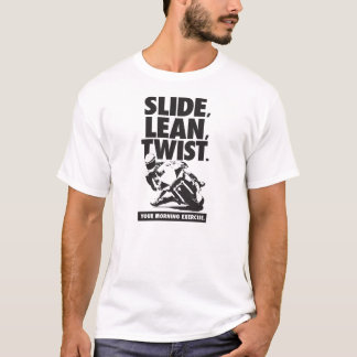 Motorcycle T-Shirt - Slide, Lean, Twist