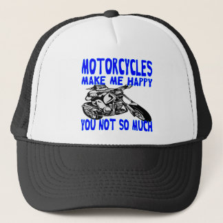 Motorcycles Make Me Happy You Not So Much  2 Trucker Hat