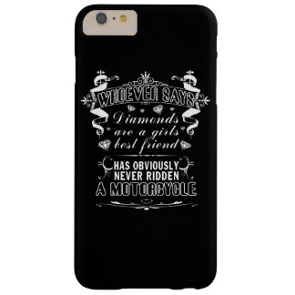 MOTORCYCLES NOT DIAMONDS! BARELY THERE iPhone 6 PLUS CASE