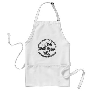 Motorcycles rule my world and support my freedom apron
