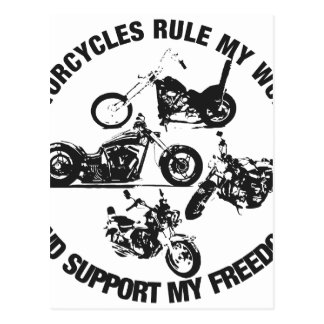 Motorcycles rule my world and support my freedom post card
