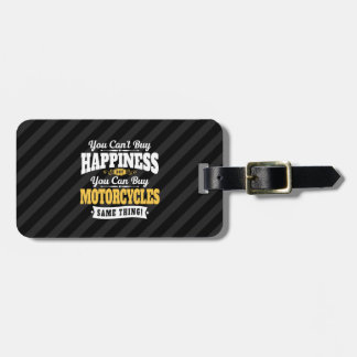Motorcyclist Cant Buy Happiness Can Buy Motorcycle Bag Tag