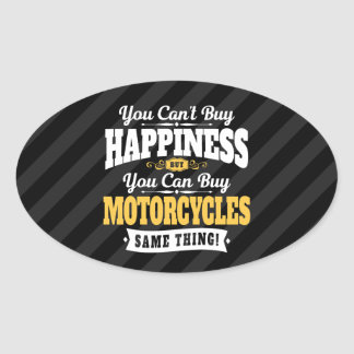 Motorcyclist Cant Buy Happiness Can Buy Motorcycle Oval Sticker