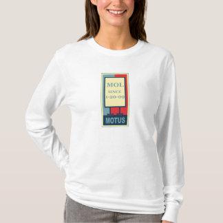 MOTUS ICON: MOL SINCE 1-20-09 T-Shirt