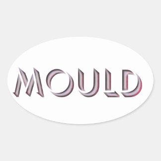 Mould sticker