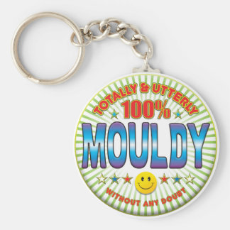Mouldy Totally Key Ring