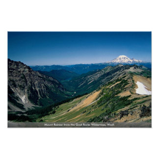 Mount Rainier from the Goat Rocks Wilderness, Wash Poster