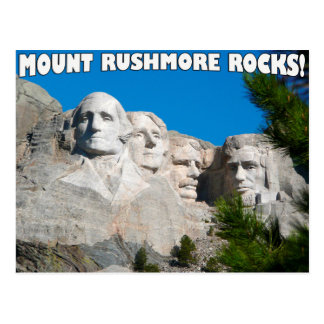 Mount Rushmore Rocks! Mount Rushmore, South Dakota Postcard
