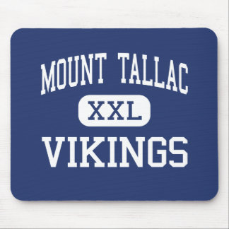 Mount Tallac - Vikings - High - South Lake Tahoe Mouse Pads