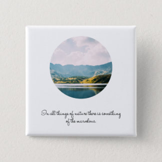 Mountain Circle Photo Inspirational Quote 15 Cm Square Badge