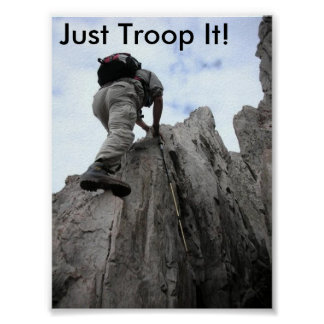 mountain climb, Just Troop It! Poster