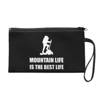 Mountain Life Best Life Wristlet
