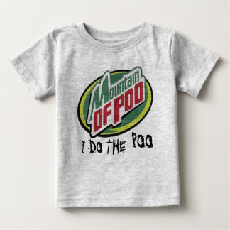 MOUNTAIN OF POO BABY T-Shirt