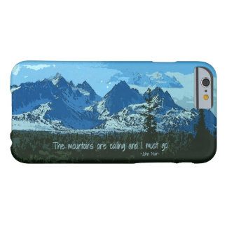 Mountain Peaks digital art - John Muir quote Barely There iPhone 6 Case