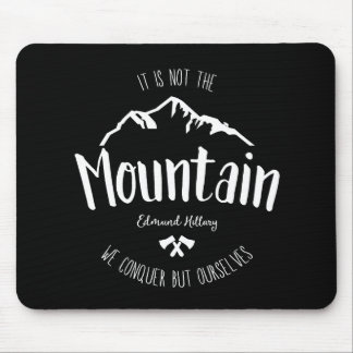 Mountain quote 2 mouse pad