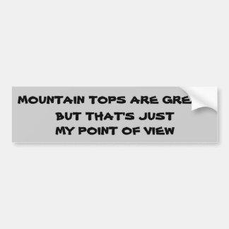 Mountain Top Point Of View Pun Bumper Sticker
