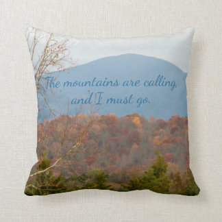 Mountain View Mountains Are Calling Must Go Quote Cushion