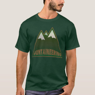 mountaineering, mountain style T-Shirt