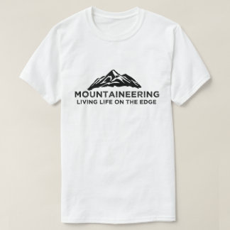Mountaineering / Rock Climber / Mountain Climber T-Shirt