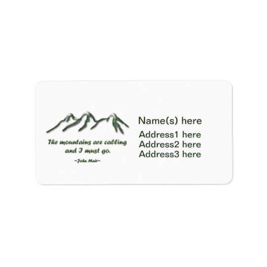Mountains are calling/Snow tipped mtns Label