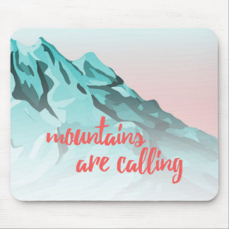 Mountains Are Calling Typography Design Mouse Pad