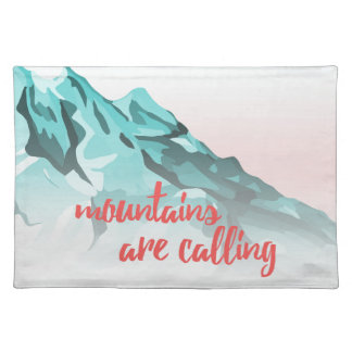 Mountains Are Calling Typography Design Placemat
