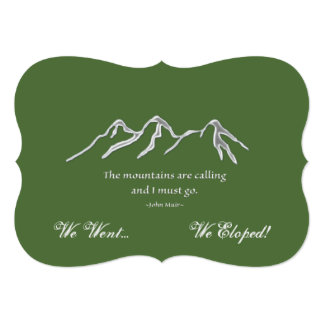 Mountains are calling | We Went & Eloped! 13 Cm X 18 Cm Invitation Card