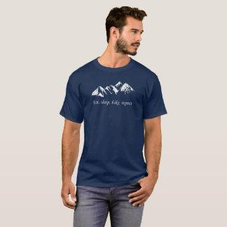 Mountains. Hiking.  Eat, sleep, hike, repeat T-Shirt