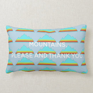 Mountains Please and Thank you pillow