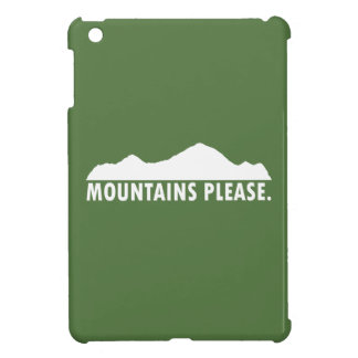 Mountains Please iPad Mini Cases