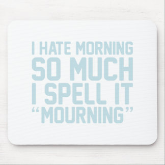 Mourning Mouse Pad