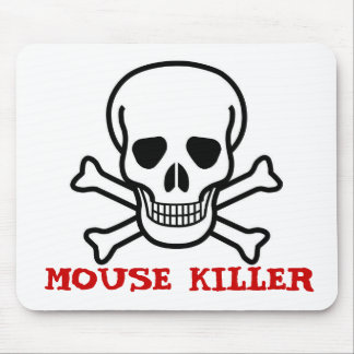 MOUSE KILLER MOUSE PAD