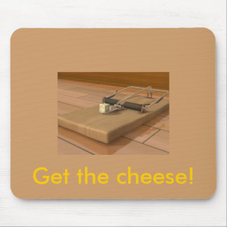 Mouse Trap, Get the cheese! Mouse Pad