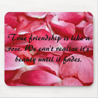Mousemat Horizontal - Rose Petal Frienship Quote