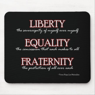 Mousemat: Liberty, Equality, Fraternity Mouse Pad