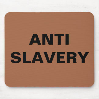 Mousepad Anti Slavery Brown