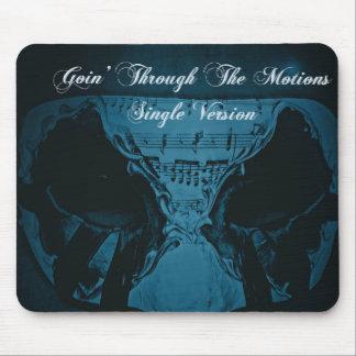 Mousepad Goin' Through The Motions (GTTM)