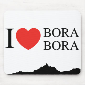 Mousepad I LOVE BORA BORA