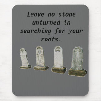 Mousepad - Leave no stone unturned in...