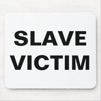 Mousepad Slave Victim