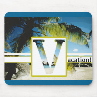 Mousepad VACATION