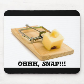mousetrap, Ohhh, Snap!!! mouse pad
