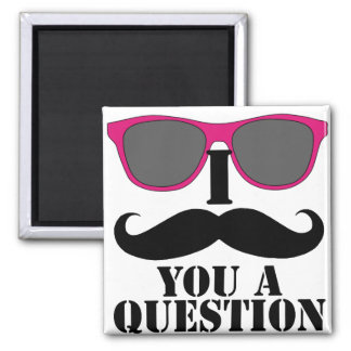 Moustache Humor with Pink Sunglasses Square Magnet