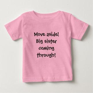 Move aside!Big sister coming through! T Shirts